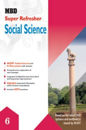 MBD Super Refresher Social Science For Class - VI