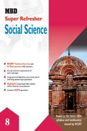 MBD Super Refresher Social Science For Class - VIII