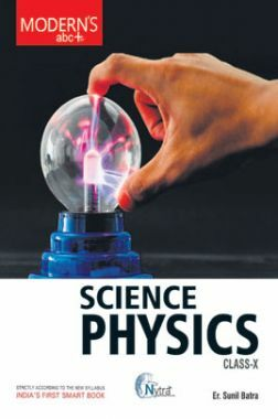 Moderns ABC Plus Of Science Physics For Class - X