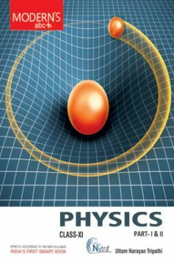 Moderns ABC Plus Of Physics For Class - XI Part - I & II