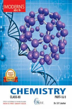 Moderns ABC Plus Of Chemistry For Class - XII Part - I & II