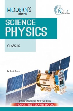 Modern's ABC Plus Of Science Physics For Class-IX (NCERT / CBSE)