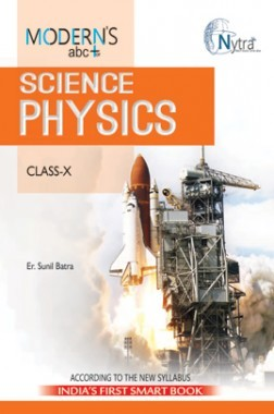 Modern's ABC Plus Of Science Physics For Class-X (NCERT / CBSE)