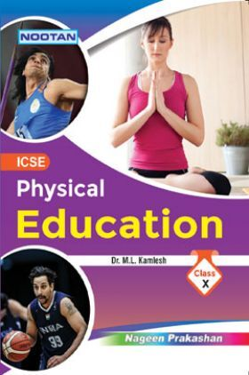 ICSE Physical Education For Class - X