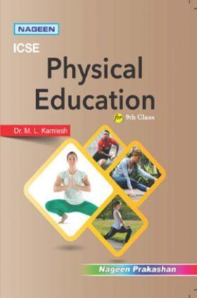 ICSE Physical Education For Class - IX
