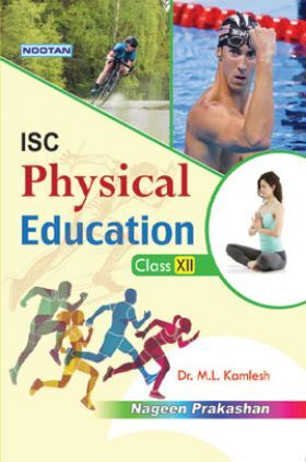 ISC Physical Education For Class - XII