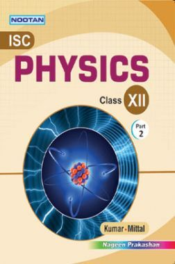 ISC Physics Part-II For Class - XII