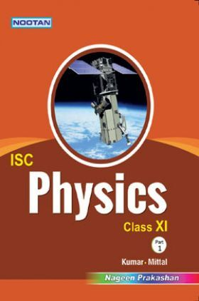 ISC Physics Part-I For Class - XI