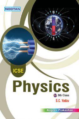 ICSE Physics For Class - IX