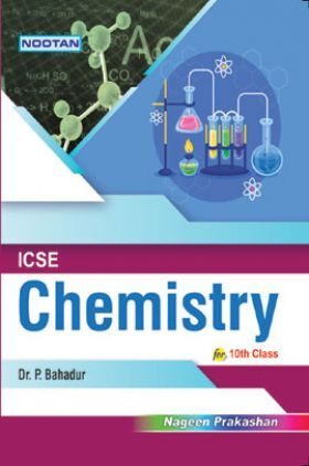 ICSE Chemistry For Class - X