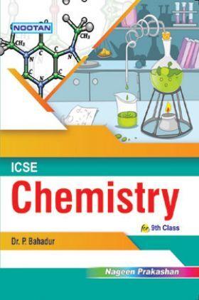 ICSE Chemistry For Class - IX