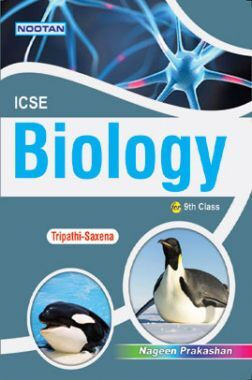 ICSE Biology For Class - IX