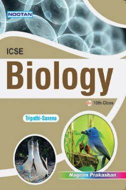 ICSE Biology For Class - X