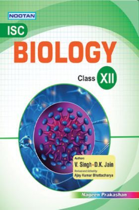 ISC Biology For Class - XII