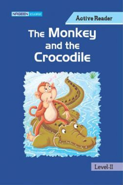 The Monkey And The Crocodile For Class II