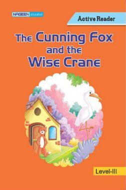 The Cunning Fox And The Wise Crane For Class III