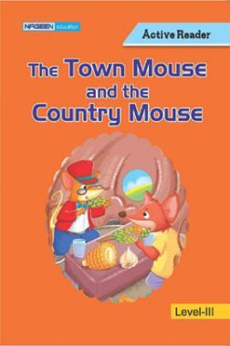 The Town Mouse And The Country Mouse For Class III