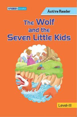 The Wolf And The Seven Little Kids For Class III