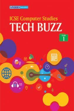 ICSE Computer Studies Tech Buzz For Class - I