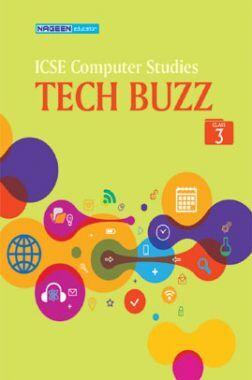 ICSE Computer Studies Tech Buzz For Class - III