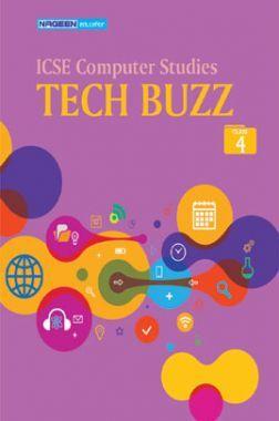 ICSE Computer Studies Tech Buzz For Class - IV