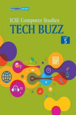 ICSE Computer Studies Tech Buzz For Class - V