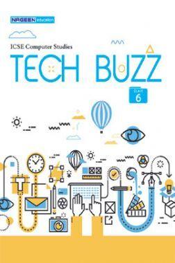 ICSE Computer Studies Tech Buzz For Class - VI