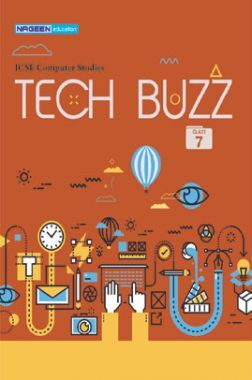 ICSE Computer Studies Tech Buzz For Class - VII