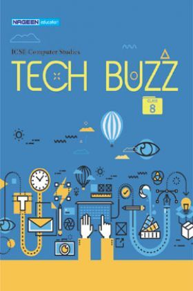 ICSE Computer Studies Tech Buzz For Class - VIII