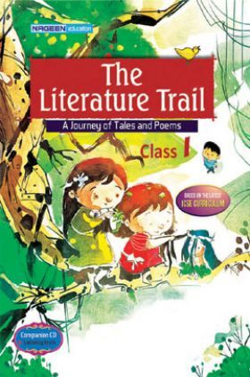 ICSE The Literature Trail For Class - I