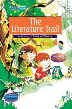 ICSE The Literature Trail For Class - IV