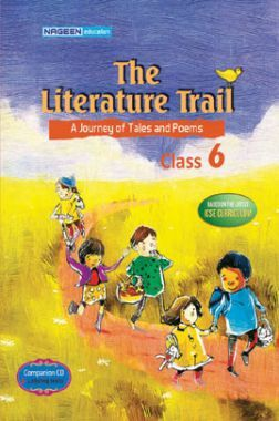 ICSE The Literature Trail For Class - VI