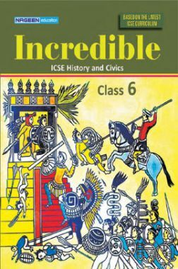ICSE Incredible History And Civics For Class - VI