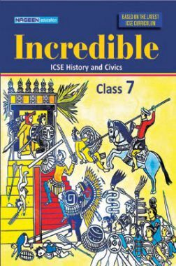 ICSE Incredible History And Civics For Class - VII