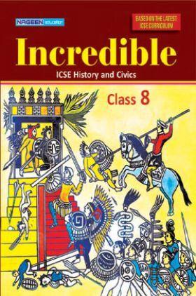 ICSE Incredible History And Civics For Class - VIII