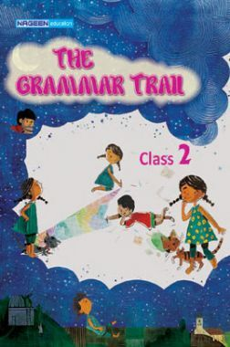 The Grammar Trail For Class - II