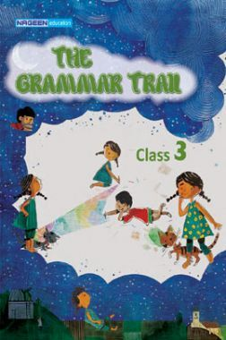 The Grammar Trail For Class - III