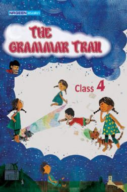The Grammar Trail For Class - IV
