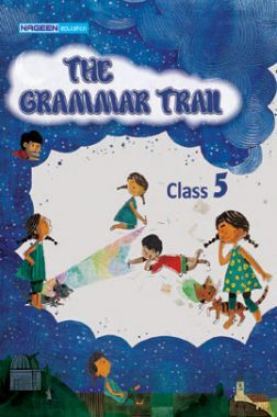 The Grammar Trail For Class - V