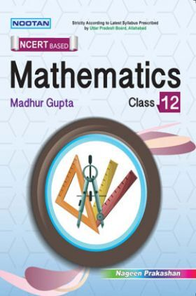 UP Board Mathematics For Class - XII