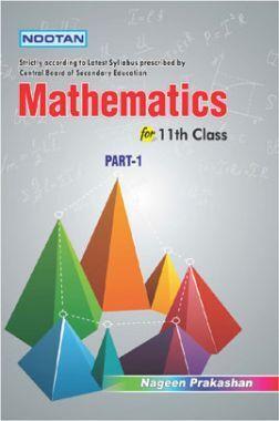 CBSE Mathematics Part-I For Class - XI