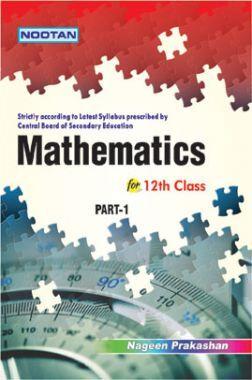 CBSE Mathematics Part-I For Class - XII