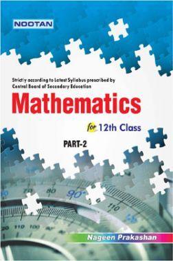 CBSE Mathematics Part-II For Class - XII