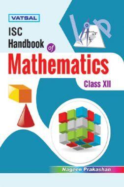 ISC Handbook Of Mathematics For Class - XII