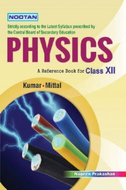 CBSE Physics For Class - XII