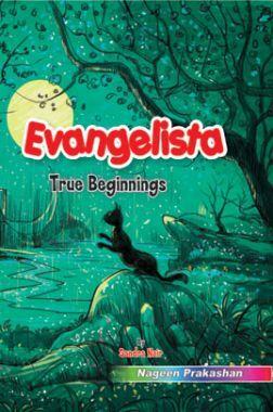 Evangelista (True Beginnings)