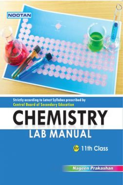 CBSE Chemistry Lab Manual For Class - XI