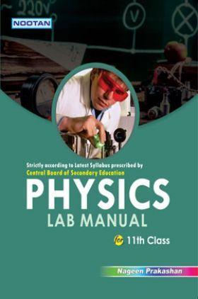 CBSE Physics Lab Manual For Class - XI