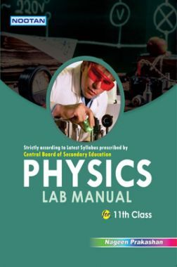 CBSE Physics Lab Manual For Class - XI