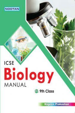 ICSE Biology Lab Manual For Class - IX